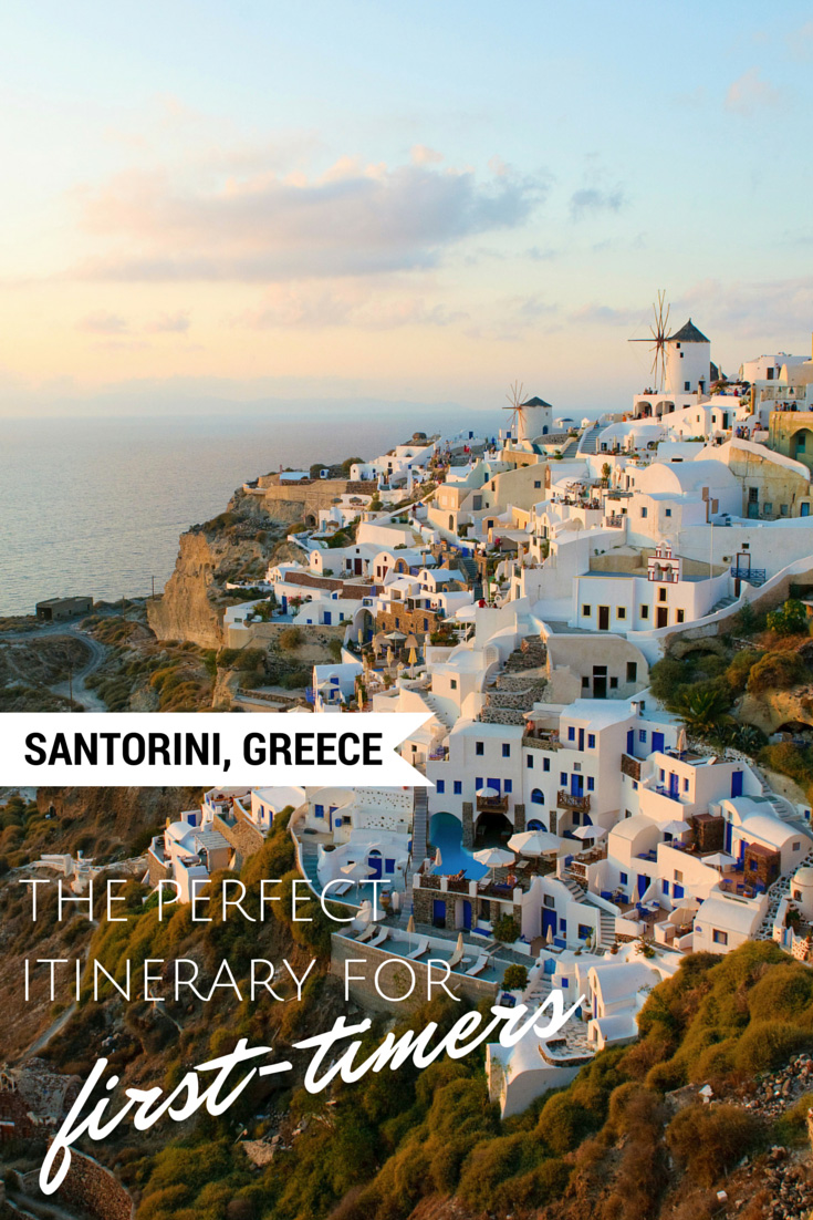 Santorini, Greece – The Perfect Itinerary for First-timers