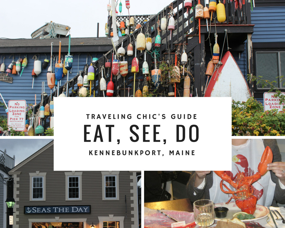 Eat, See, Do – Kennebunkport, Maine