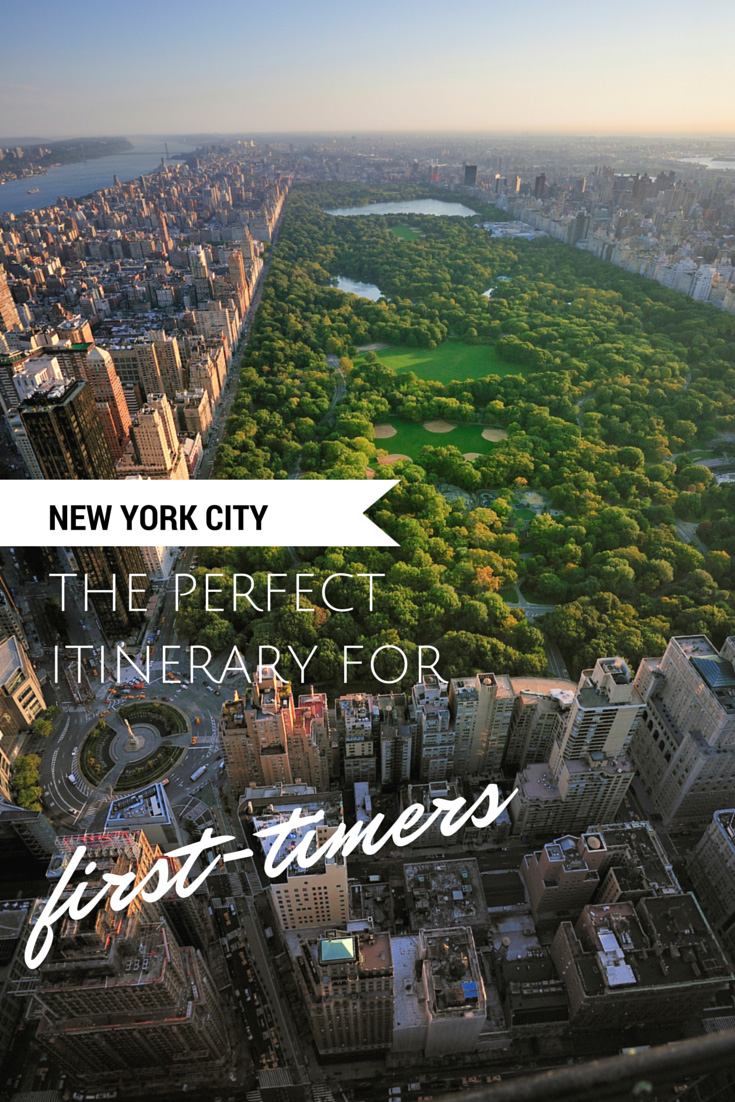 New york city the perfect itinerary for first timers for Thing to do new york